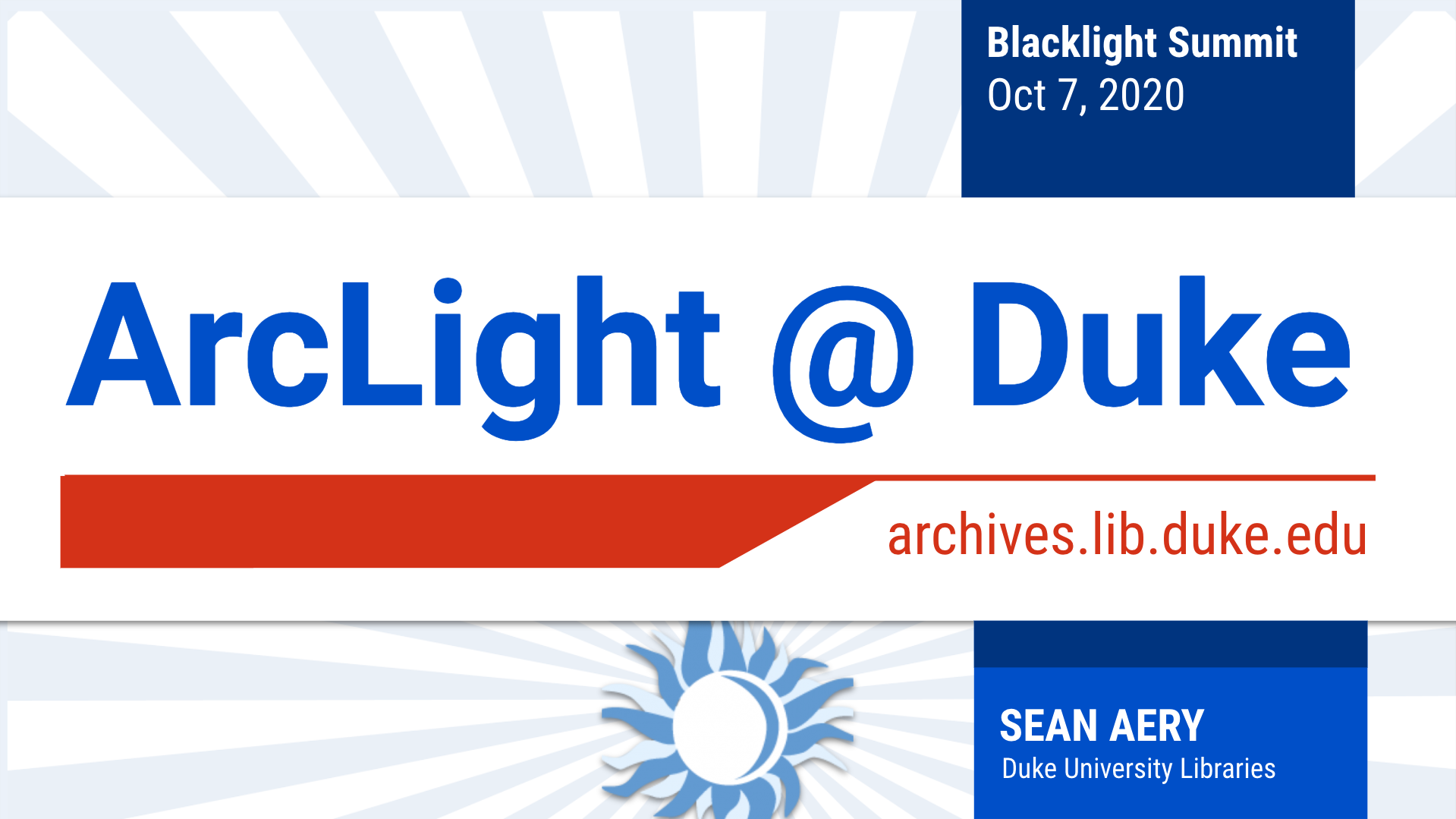 Title slide to ArcLight@Duke presentation at Blacklight Summit