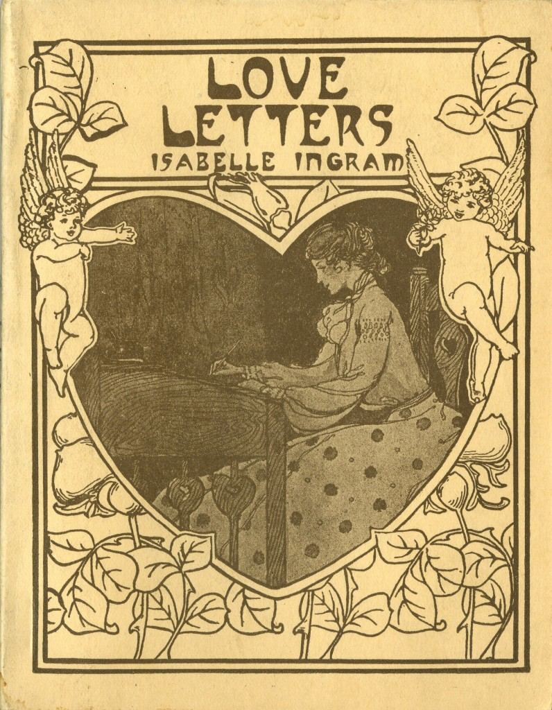 "Cover of Isabella Ingram's ""Love Letters"" (1925), a handbook for the enamored and tongue-tied correspondent."