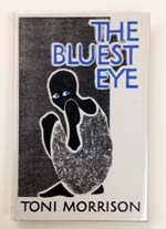The Bluest Eye by Toni Morrison (first edition).