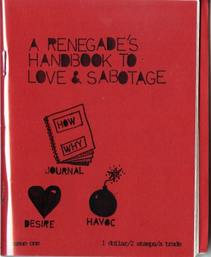 Cover of A Renegade's Handbook to Love & Sabotage, issue 1