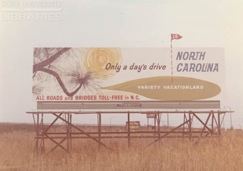 "NC Travel Billboard, ""Only a Day's Drive,"" undated. From the Outdoor Advertising Association of America Archives."