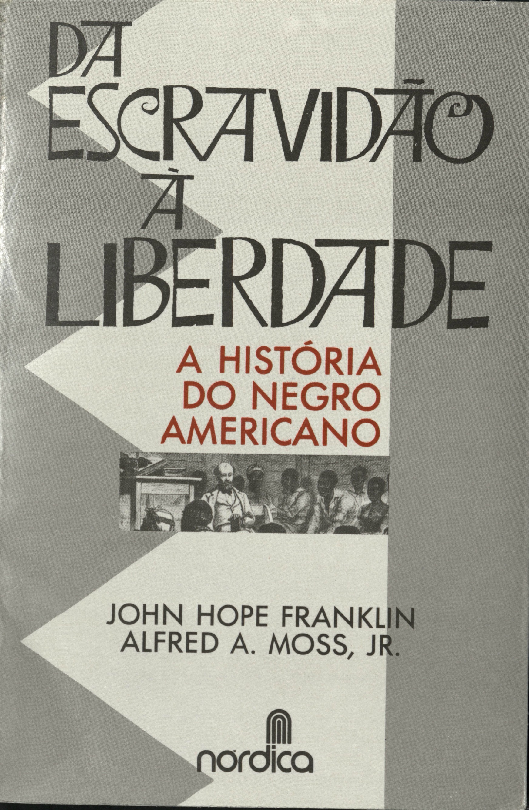 Portuguese translation, From Slavery to Freedom