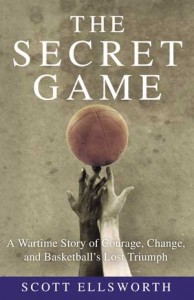 "Cover of ""The Secret Game"" by Scott Ellsworth"