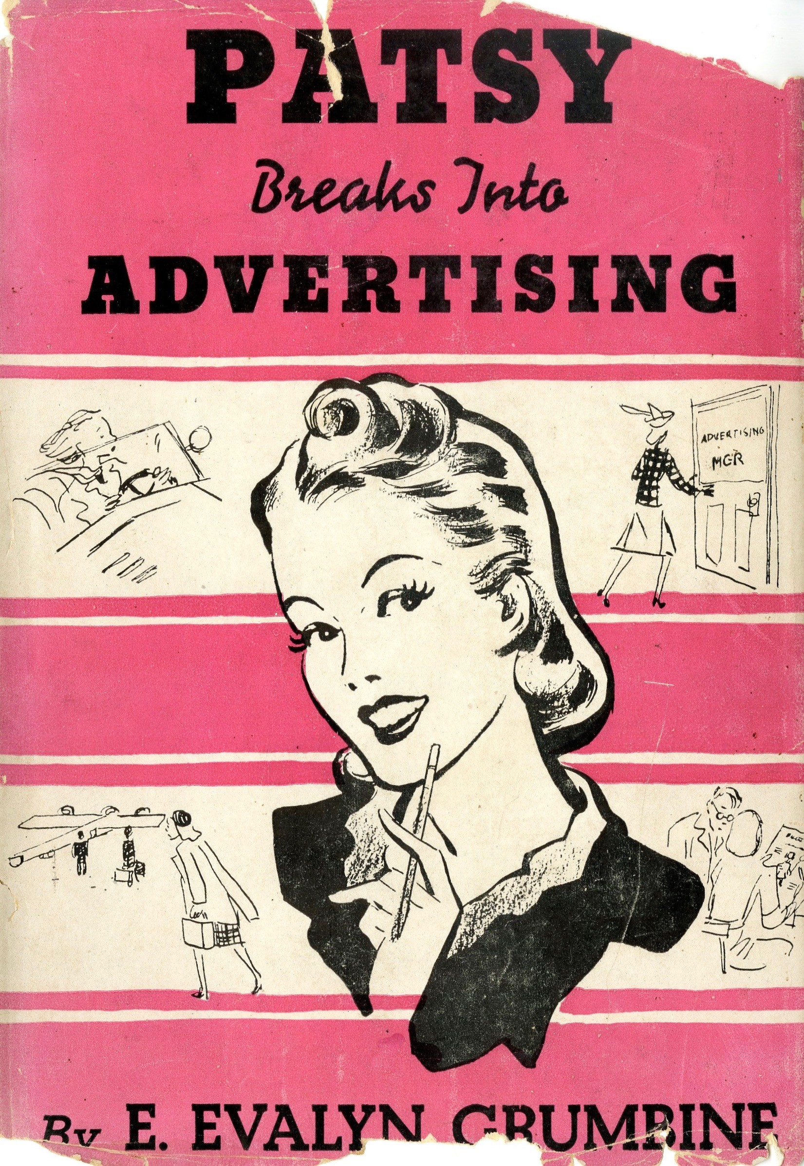 Front Cover, Patsy Breaks into Advertising (New York: Dodd, Mead & Company, 1946). Hartman Center Archives.