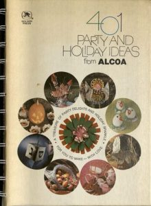 "Photograph of the cover ofr ""401 Party and Holiday Ideas for ALCOA"""