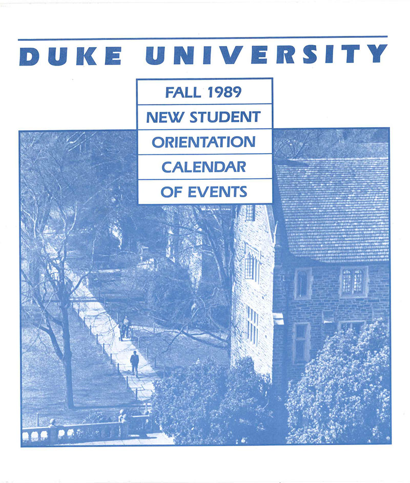 "The cover of the ""Fall 1989 New Student Orientation Calendar of Events,"" featuring a Duke blue-toned photograph of Old Chem and the quad, taken from the Davison Building tower."