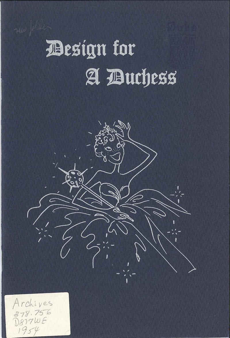 "The cover of the 1954 Design for a Duchess. ""Design for a Duchess"" is printed in Gothic font in silver ink on navy paper, along with an illustration of a woman in a ballgown, tiara, and scepter."