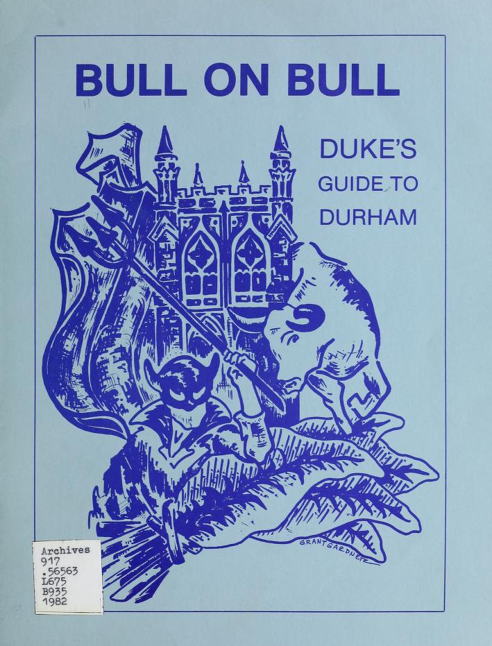 "Cover of ""Bull on Bull,"" with Duke blue printing on light blue paper. An illustration shows a collage of the Blue Devil, the Duke Chapel tower, a bull, and tobacco leaves."