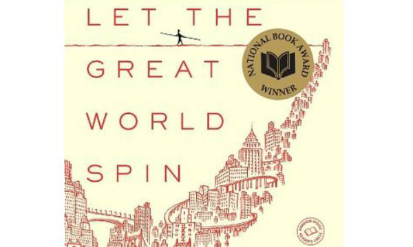 The Class of 2017's summer reading book: Let the Great World Spin by Colum McCann