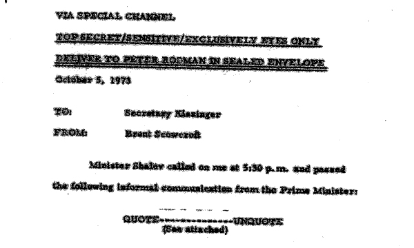 "A declassified ""top secret"" letter sent by Israeli Prime Minister Golda Meir to U.S. President Richard Nixon (via several intermediaries) in October 1973."