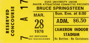 "Ticket stub from Springsteen's performance at Duke's Cameron Indoor Stadium in March 1976, just a few months after ""Born to Run"" was released. Image from Brucebase."