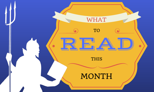 What to ReadThis Month