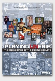 DVD cover Playing Unfair: the media image of the female athlete